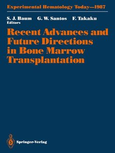 Recent Advances and Future Directions in Bone Marrow Transplanta
