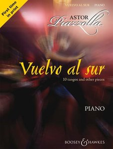 Astor Piazzolla - Vuelvo Al Sur: 10 Tangos and Other Pieces for