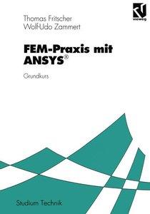 FEM-Praxis mit ANSYS®