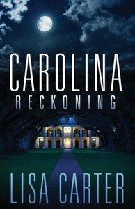 Carolina Reckoning