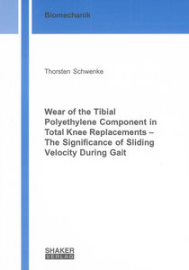 Wear of the Tibial Polyethylene Component in Total Knee Replacem