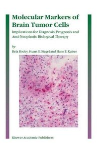 Molecular Markers of Brain Tumor Cells