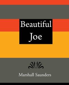 Beautiful Joe - Marshall Saunders