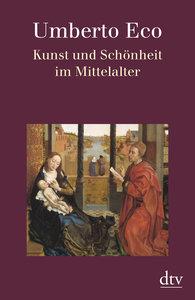 Kunst und Schönheit im Mittelalter