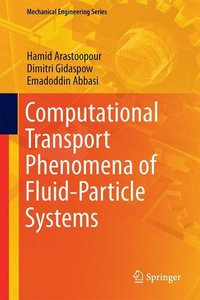 Computational Transport Phenomena (CTP) of Fluid-Particle System