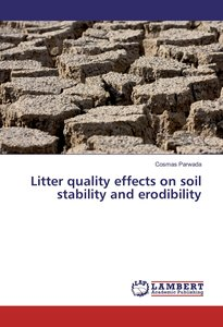 Litter quality effects on soil stability and erodibility