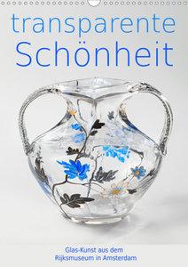 Transparente Schönheit (Wandkalender 2020 DIN A3 hoch)