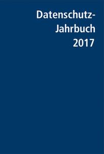 Datenschutz-Jahrbuch 2017