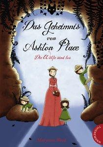 Das Geheimnis von Ashton Place - Die Jagd ist eröffnet