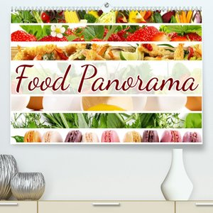 Food Panorama - Küchenkalender 2021 (Wandkalender 2021 DIN A4 quer)