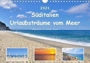 Süditalien - Urlaubsträume vom Meer (Wandkalender 2021 DIN A3 qu