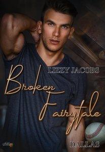 Broken Fairytale: Dallas