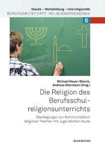 Kompetenzorientierung im Religionsunterricht an berufsbildenden