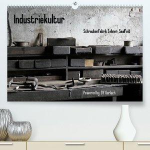 Industriekultur, Schraubenfabrik Zehner, Saalfeld (Wandkalender
