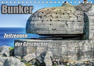 Bunker Zeitzeugen der Geschichte (Wandkalender 2021 DIN A2 quer)