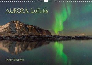 Aurora Lofotis (Tischkalender 2021 DIN A5 quer)