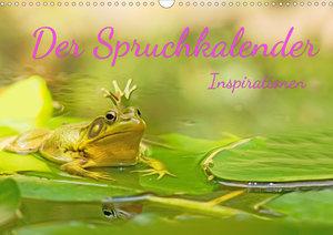 Der Spruchkalender - Inspirationen (Tischkalender 2021 DIN A5 qu