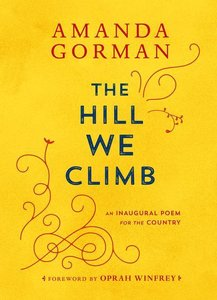The Hill We Climb: Ein Gedicht zur Inauguration