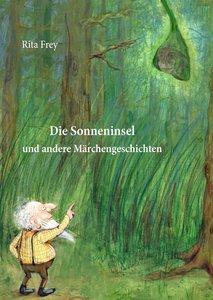 Die Sonneninsel und andere Märchengeschichten