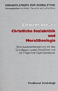 Christliche Sozialethik und Moraltheologie