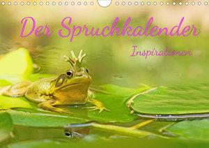 Der Spruchkalender - Inspirationen (Wandkalender 2021 DIN A3 que