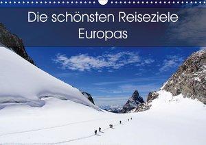 Die schönsten Reiseziele Europas (Wandkalender 2021 DIN A2 quer)