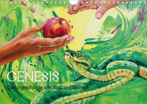 Genesis - Die Urgeschichte von Welt und Mensch (Wandkalender 202