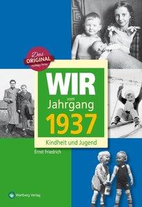 Wir vom Jahrgang 1937
