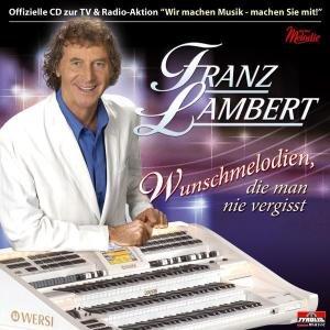 Wunschmelodien, die man nie vergisst. Folge.2, 1 Audio-CD
