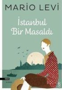 Istanbul war ein Märchen