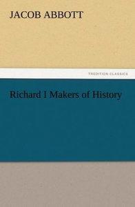 Richard I Makers of History