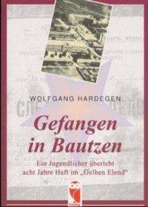 Gefangen in Bautzen