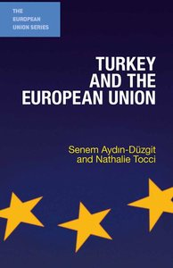 Turkey S European Future: Behind the Scenes of America S Influen
