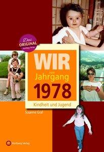 Wir vom Jahrgang 1971 - Kindheit und Jugend