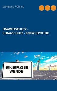 Umweltrecht und Umweltpolitik