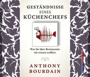Anthony Bourdain-Eine Frage des Geschmacks (NY