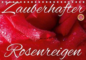 Rosen Reigen im Garten (Tischkalender 2021 DIN A5 quer)