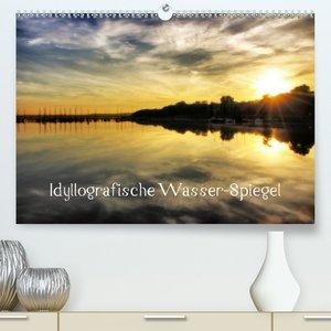 Idyllografische Wasser-Spiegel - Familienplaner hoch (Wandkalend