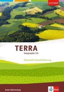 TERRA Geographie 7/8. Ausgabe Baden-Württemberg. Arbeitsheft Spr
