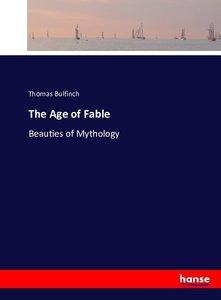 The Age of Fable (Dodo Press)