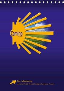 Jakobsweg - Camino Francés (Wandkalender 2021 DIN A3 hoch)