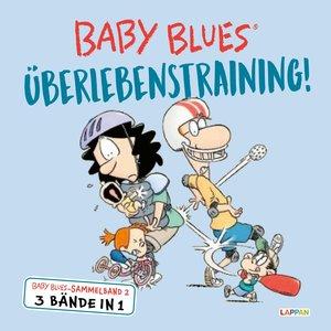 Baby Blues. Zwei + Eins = reicht (erst mal)