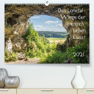 Das Lonetal - Wiege der menschlichen Kunst (Wandkalender 2021 DI