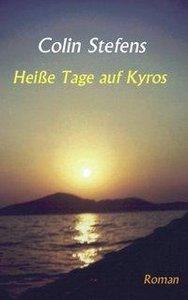 Heisse Tage auf Kyros