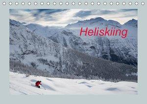 Heliskiing (Wandkalender 2021 DIN A4 quer)