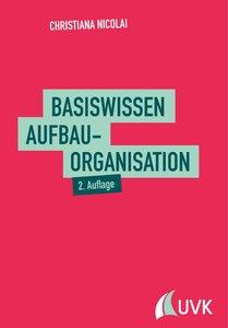 Grundlagen der Unternehemensorganisation