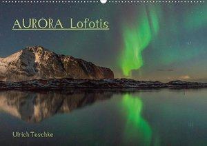 Aurora Lofotis (Wandkalender 2021 DIN A3 quer)